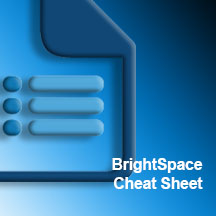 BRIGHTSPACE CHEAT SHEET