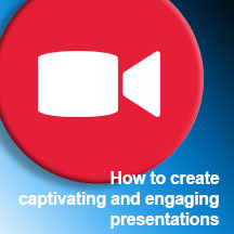 VIDEO - CAPTIVATING PRESENTATIONS