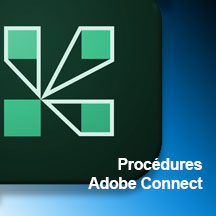 PROCÉDURE ADOBE CONNECT