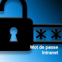 MOT DE PASSE INTRANET