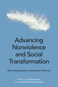 Advancing Nonviolence and Social Transformation