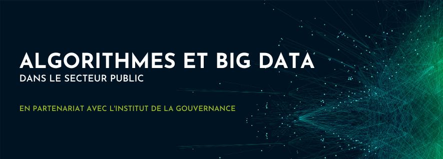 Algorithmes et Big Data dans le secteur public