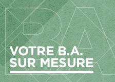 Votre B.A. sur Mesure