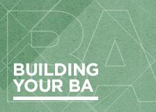 Building your BA