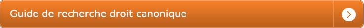 Guide de Recherche Droit Canonique barrette à bascule