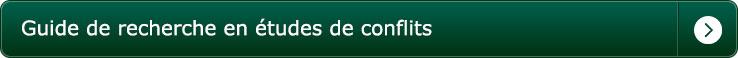 Guide de Recherche en Études de conflits barrette à bascule