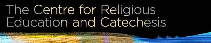 Centre for Religious Education and Catechesis Banner