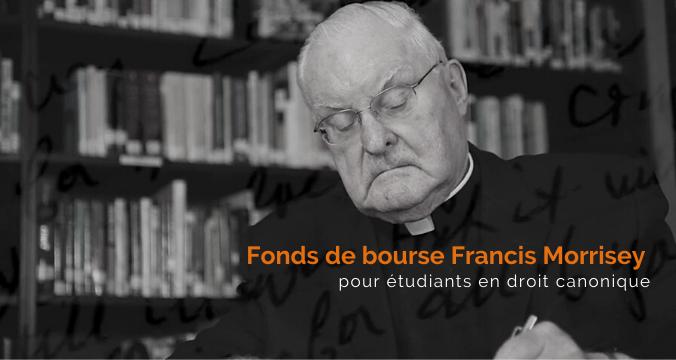 Fonds de bourse Francis Morrisey pour étudiants en droit canonique