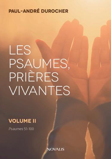 Les psaumes, prières vivantes volumes II